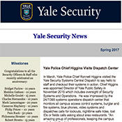 Catch up with our Yale Security personnel, milestones, staff engagement, systems updates and more.